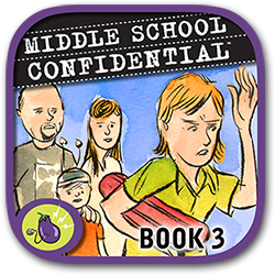 ''Middle School Confidential�3: What�s Up with My Family?'' written by Annie Fox, illustrated by Matt Kindt