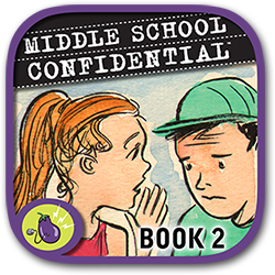 ''Middle School Confidential 2: Real Friends vs. the Other Kind'' written by Annie Fox, illustrated by Matt Kindt