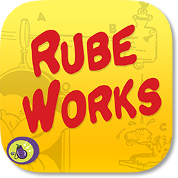 ''Rube Works: The Official Rube Goldberg Invention Game'' on iOS, Android, Windows, Mac, Linux